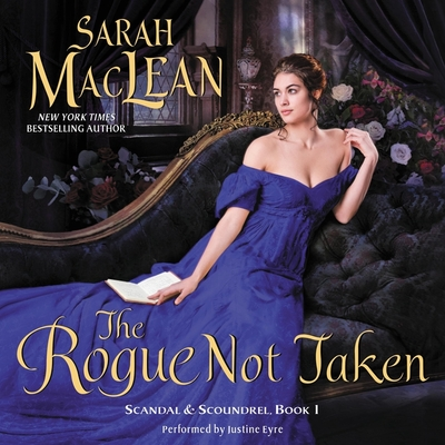 The Rogue Not Taken: Scandal & Scoundrel, Book I Cover Image