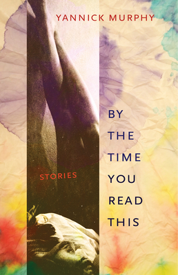 By the Time You Read This: Stories Cover Image
