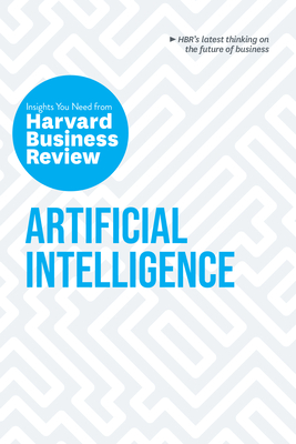 Artificial Intelligence: The Insights You Need from Harvard Business Review Cover Image