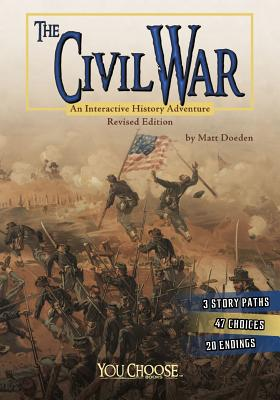 The Civil War: An Interactive History Adventure (You Choose: History) Cover Image