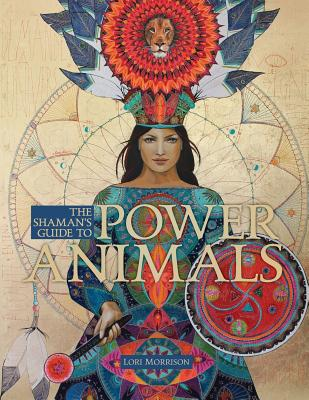 The Shaman's Guide to Power Animals Cover Image