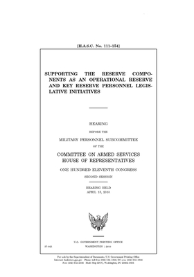 Supporting the reserve components as an operational reserve and key reserve personnel legislative initiatives Cover Image