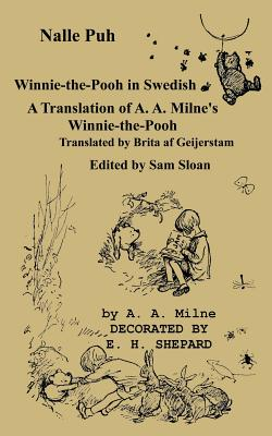 Nalle Puh Winnie-the-Pooh in Swedish: A Translation of A. A. Milne's Winnie-the-Pooh into Swedish Cover Image