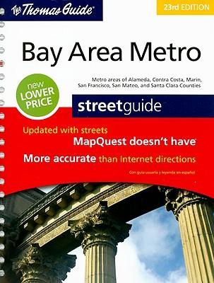 The Thomas Guide Bay Area Metro Streetguide Cover Image