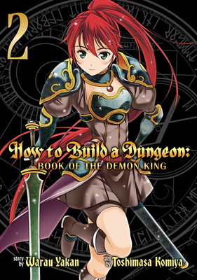 How to Build a Dungeon: Book of the Demon King Vol. 2 Cover Image