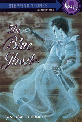 The Blue Ghost (Stepping Stone Chapter Books) Cover Image
