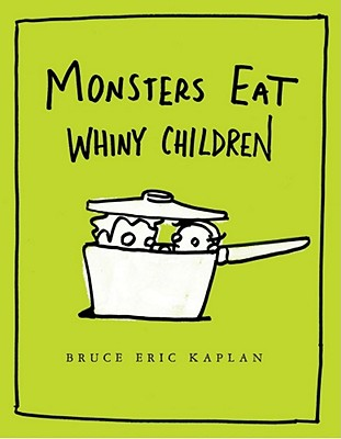Monsters Eat Whiny Children Cover Image