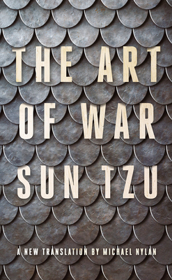 The Art of War: A New Translation by Michael Nylan Cover Image