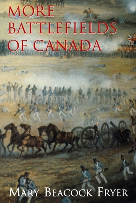 More Battlefields of Canada Cover Image