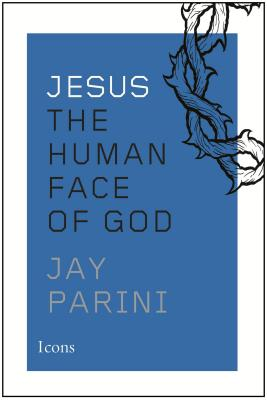 Jesus: The Human Face of God Cover Image