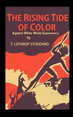 The Rising Tide of Color: against White World Supremacy Cover Image