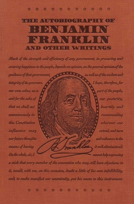 The Autobiography of Benjamin Franklin and Other Writings (Word Cloud Classics) Cover Image
