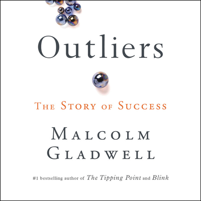 Outliers: The Story of Success [With Earbuds] (Playaway Adult Nonfiction) Cover Image