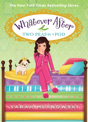 Two Peas in a Pod (Whatever After #11) Cover Image