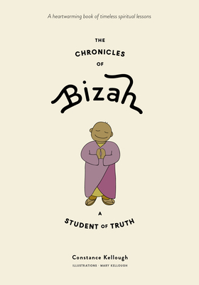 The Chronicles of Bizah, a Student of Truth cover