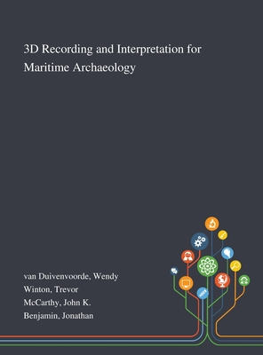 3D Recording and Interpretation for Maritime Archaeology Cover Image