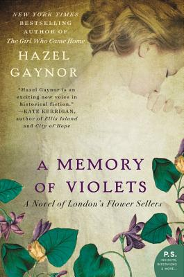 A Memory of Violets: A Novel of London's Flower Sellers Cover Image