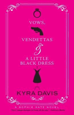 Vows, Vendettas & a Little Black Dress Cover