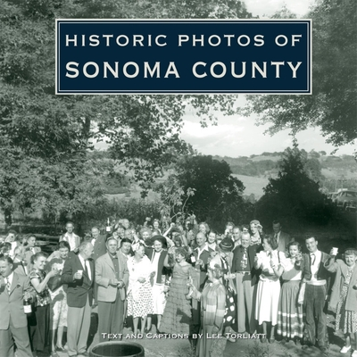 Historic Photos of Sonoma County Cover Image