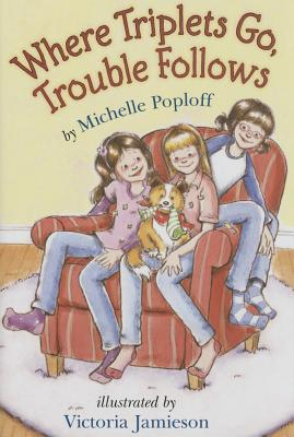 Where Triplets Go, Trouble Follows Cover Image