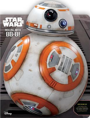 Star Wars: Rolling with BB-8! Cover Image