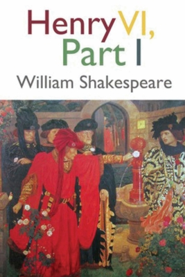 Henry VI, Part 1 (Annotated) Cover Image