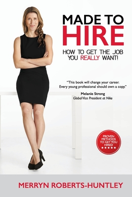 Made To Hire- How To Get The Job You Really Want Cover Image