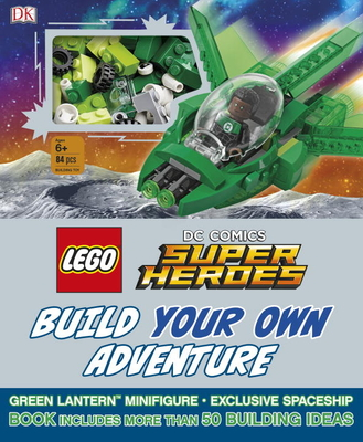 LEGO DC Comics Super Heroes Build Your Own Adventure (LEGO Build Your Own Adventure) Cover Image