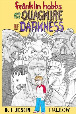Cover for Franklin Hobbs and the Quagmire of Darkness