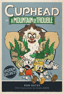 Cuphead in A Mountain of Trouble: A Cuphead Novel Cover Image