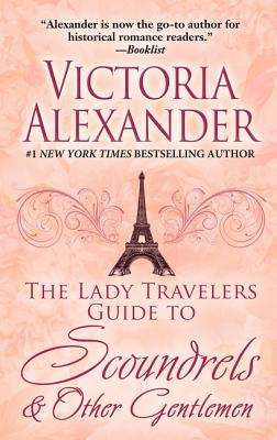 The Lady Travelers Guide to Scoundrels & Other Gentlemen Cover Image