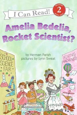 Amelia Bedelia, Rocket Scientist? Cover