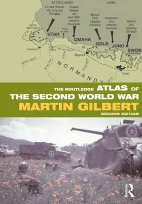 Cover for The Routledge Atlas of the Second World War (Routledge Historical Atlases)