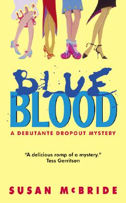 Blue Blood (Debutante Dropout Mysteries #1) Cover Image