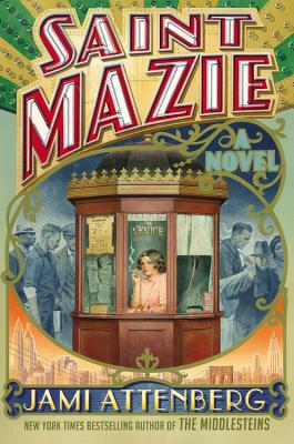 Saint Mazie: A Novel Cover Image