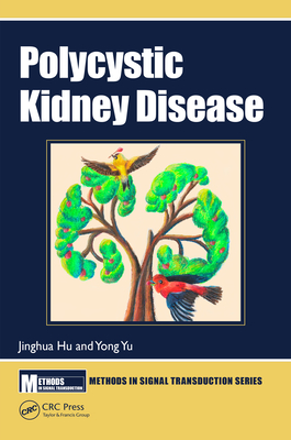Polycystic Kidney Disease (Methods in Signal Transduction) Cover Image