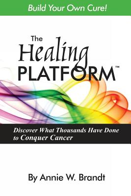 The Healing Platform: Build Your Own Cure! Cover Image