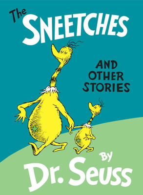 The Sneetches: And Other Stories Cover Image