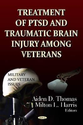 Treatment of Ptsd & Traumatic Brain Injury Among Veterans Cover Image