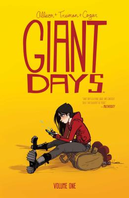 Giant Days, Volume 1 Cover