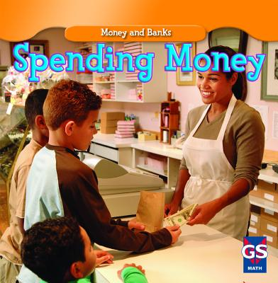 Spending Money (Money and Banks (Library)) Cover Image