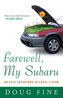 Farewell, My Subaru: An Epic Adventure in Local Living Cover Image