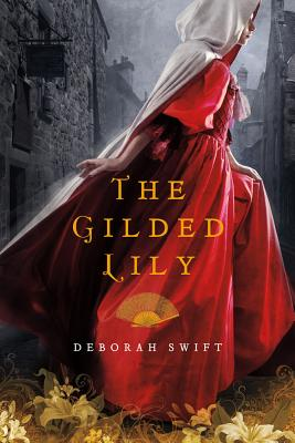 The Gilded Lily: A Novel Cover Image