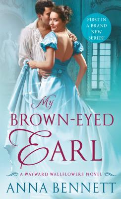 My Brown-Eyed Earl: A Wayward Wallflowers Novel (The Wayward Wallflowers #1) Cover Image