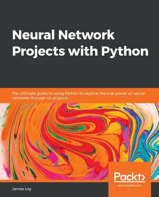 Neural Network Projects with Python Cover Image