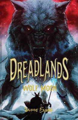 Dreadlands: Wolf Moon Cover Image