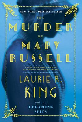 The Murder of Mary Russell: A Novel of Suspense Featuring Mary Russell and Sherlock Holmes Cover Image