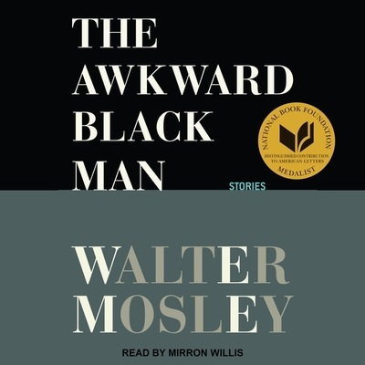 The Awkward Black Man: Stories Cover Image