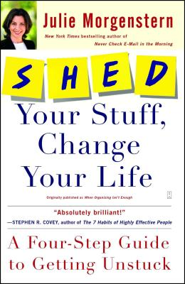 Shed Your Stuff, Change Your Life Cover