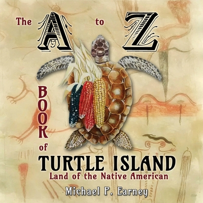 The A to Z Book of Turtle Island, Land of the Native American Cover Image
